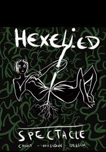 Le spectacle HEXELIED à Sierck le 26 octobre