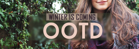[OOTD] Winter is coming !