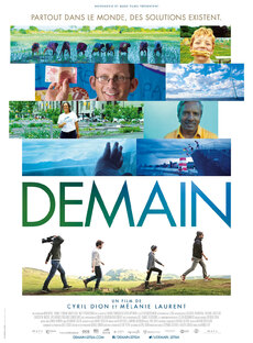 Demain - un film-documentaire de Mélanie Laurent et Cyril Dion (2015)