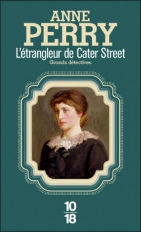 L'étrangleur de Cater Street d'Anne Perry