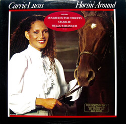 Carrie Lucas - Horsin' Around - Complete LP