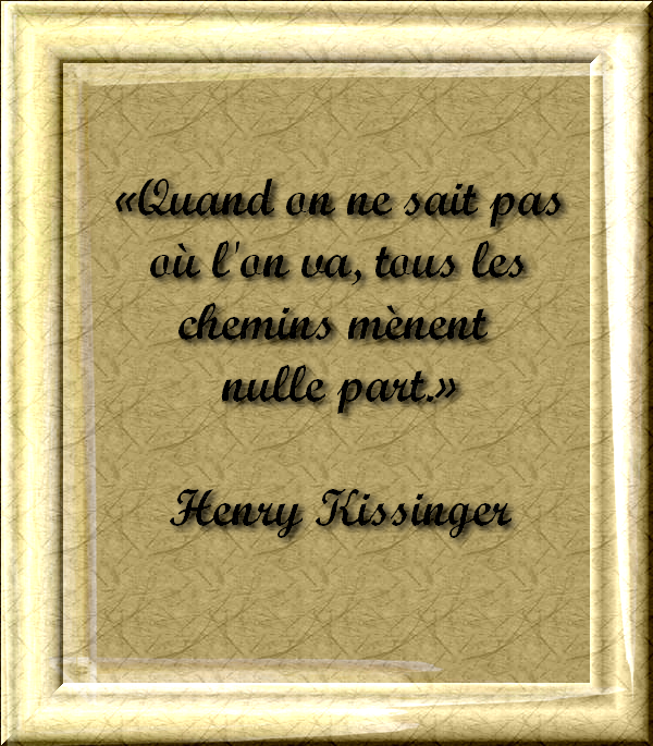 Citations et Proverbes 2:  Citation d'Henry Kissinger avec texte