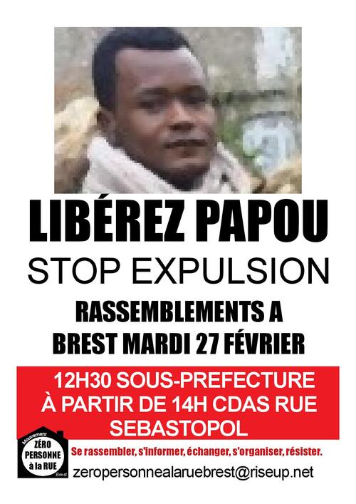 Brest-Liberté pour Papou-Non à l'expulsion illégale-Rassemblement mardi 27/02-12h 30-Sous-préfecture de Brest