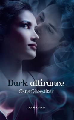 La Promesse interdite, tome 1 : Dark Attirance de Gena Showalter