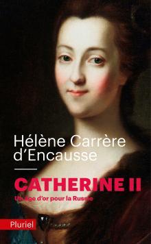 Catherine II - Hélène Carrère d'Encausse