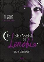 La maison de la nuit, hors-série : le Serment de Lenobia de Kristin et P.C. Cast