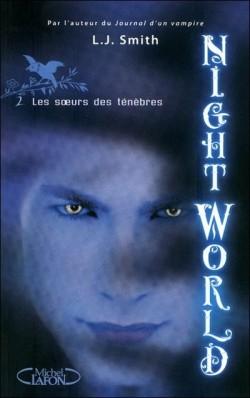 Couverture de Night World, Tome 2 : Les Soeurs des Ténèbres