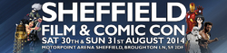 Sheffield Film & Comic Con - 30 & 31 Aout 2014