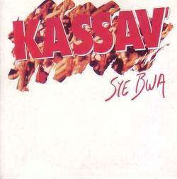 Kassav' - Syé Bwa
