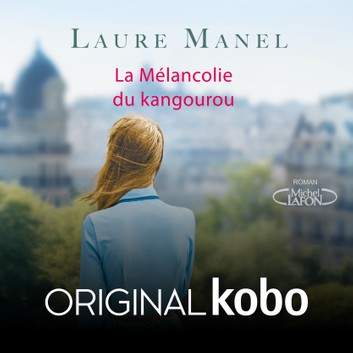 La mélancolie du Kangourou de Laure