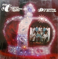 The Crown Heights Affair - Dreaming A Dream - Complete LP