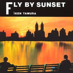 Ken Tamura - Fly By Sunset - Complete LP