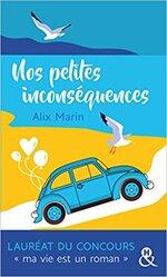 Chronique Nos petites inconséquences D' Alix Marin