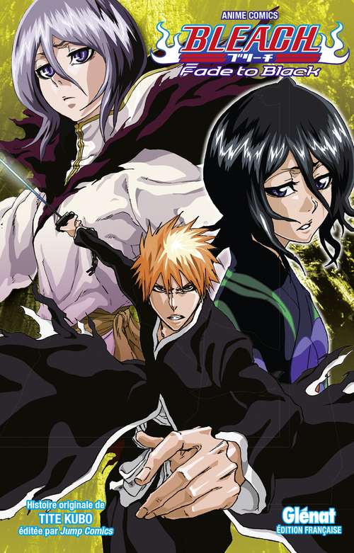 Bleach - Fade to black - Tite Kubo