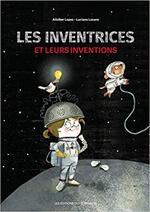 Chronique Les inventrices et leurs inventions de Aitziber Lopez