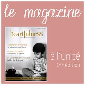 Magazine Heartfulness 1ère édition gratuit