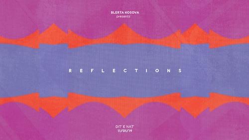 Blerta Kosova présente: Reflections - Dit' e Nat'