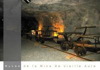 Visite de la mine de Vielle-Aure