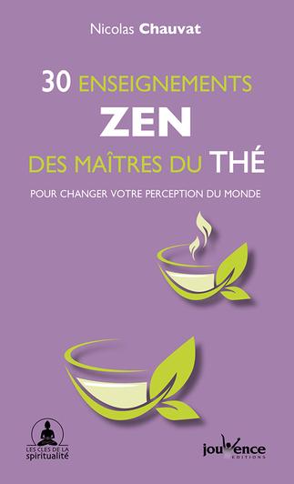 Livre - 30 enseignements zen des maîtres du thé pour changer votre percepetion du monde