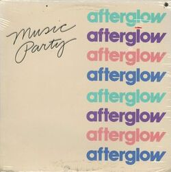 Afterglow - Music Party - Complete LP