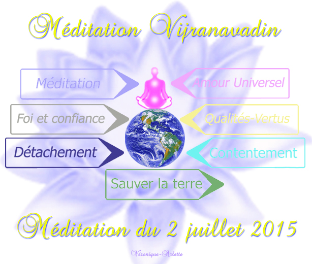 Méditation Vijranavadin Juin 2015