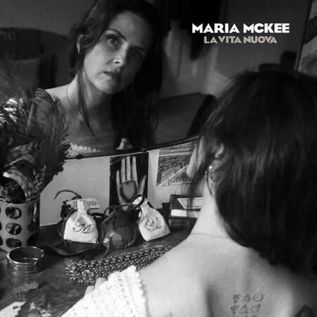 Place aux Femmes! Maria Mc Kee - La Vita Nuova (2020)