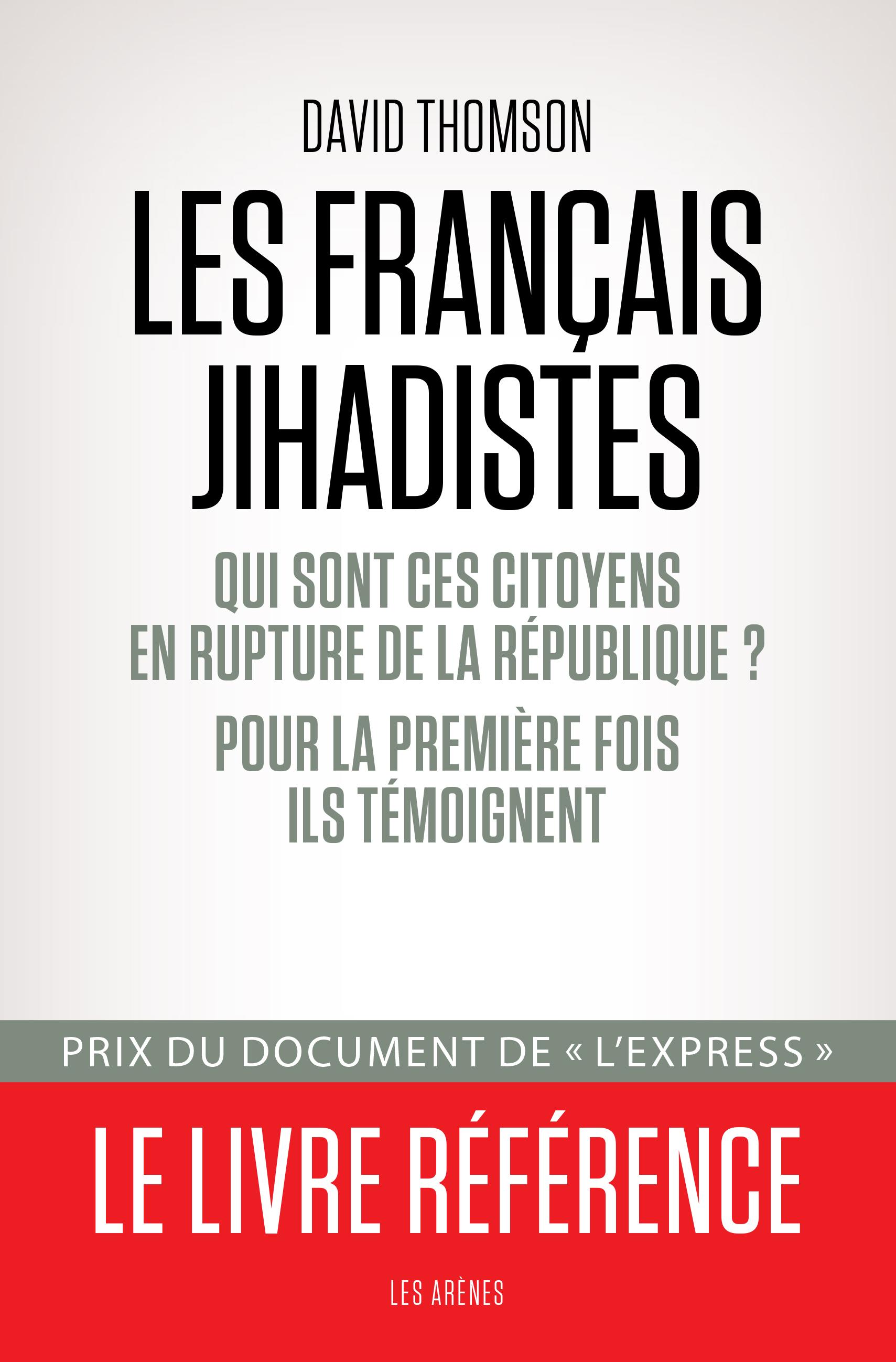 les francais djihadistes david thomson bibliolingus