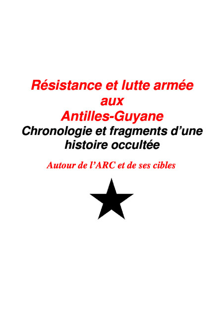 Gwadloup - Matinik - Gwiyan : histoire d'une infatigable résistance