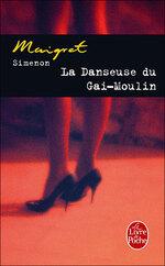 La danseuse du Gai Moulin, Georges SIMENON