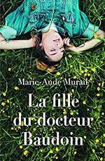 La fille du docteur Baudoin, Marie-Aude Murail