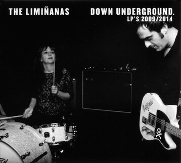 Frenchy But Chic # 68: The Liminanas - Down Underground (Lp's 2009 - 2014)