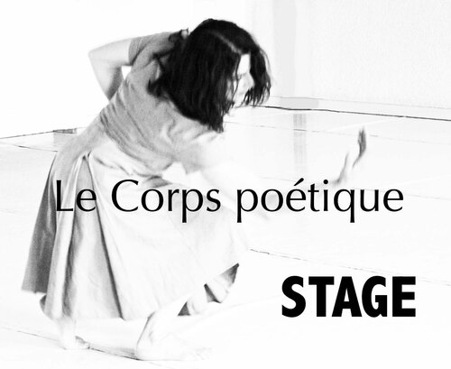 """Stage """"Le corps poétique"""" 2012"""