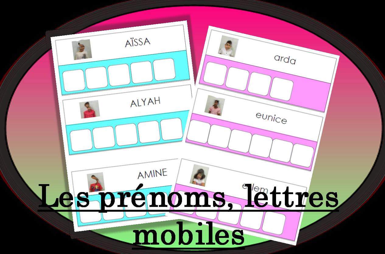 Les Prenoms En Lettre Mobile Pepinette A L Ecole