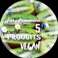 Test Alimentaire : 5 produits Vegan
