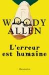L'Erreur est Humaine (Woody Allen)