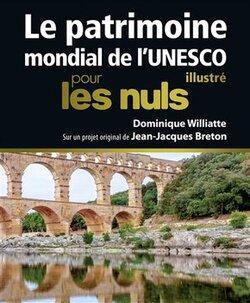 Le patrimoine mondial de l'UNESCO illustré pour les nuls