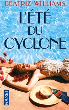 L'Été du Cyclone ; Beatriz Williams