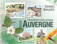 Promenade dans mon Auvergne
