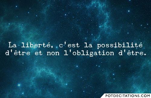 Citation Liberté D'Etre