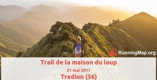 Trail de la Maison du Loup - Dimanche 21 mai 2017