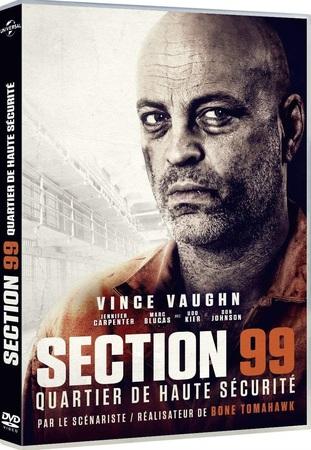 """Section 99 : Quartier de haute sécurité """"DVD Cinéma"""""""