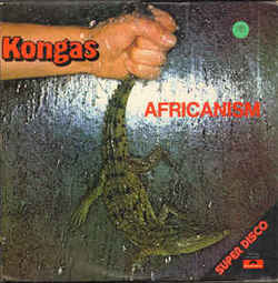 Kongas - Africanism - Complete EP