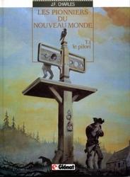 Les Pionniers du Nouveau Monde tome 1