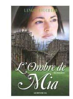 Avis sur L'ombre de Mia - Langis Bouchard