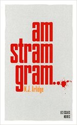 Am stram gram de M.J. Arlidge