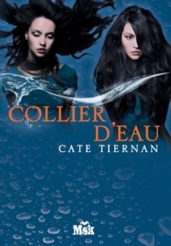 Balefire 4-4 Collier d'eau - Cate Tiernan