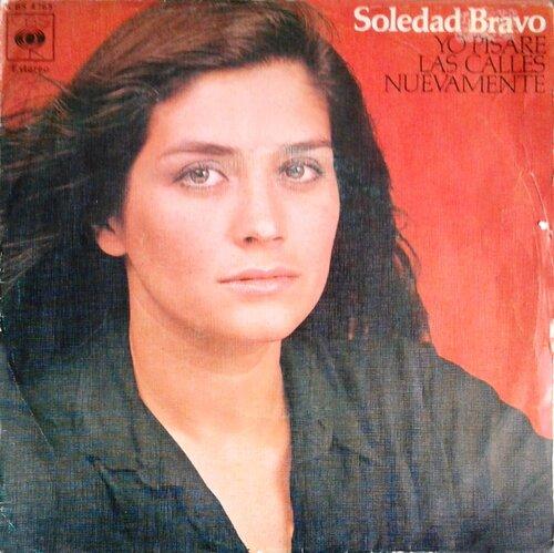 SOLEDAD BRAVO - Yo Pisaré Las Calles Nuevamente