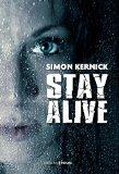 Stay alive par Simon Kernick