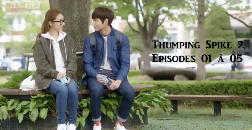 [Fiche Drama] Thumping Spike 2