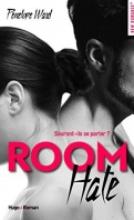 Chronique Room Hate de Penelope Ward